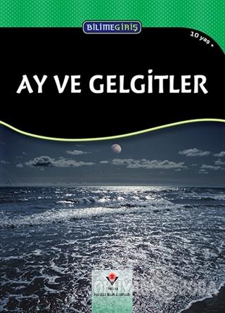 Bilime Giriş - Ay ve Gelgitler - Rob Lang - TÜBİTAK Yayınları