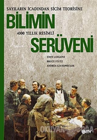 Bilimin Serüveni - John Langone - NTV Yayınları