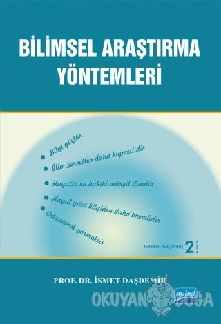 Bilimsel Araştırma Yöntemleri - İsmet Daşdemir - Nobel Akademik Yayınc