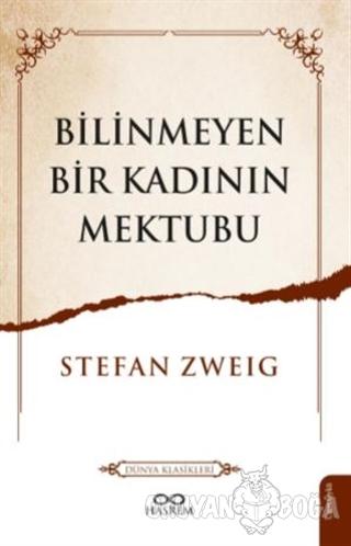 Bilinmeyen Bir Kadının Mektubu - Stefan Zweig - Hasrem Yayınları