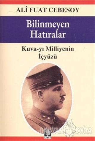Bilinmeyen Hatıralar - Ali Fuat Cebesoy - Temel Yayınları