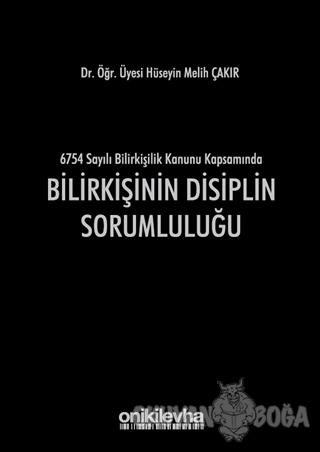 Bilirkişinin Disiplin Sorumluluğu