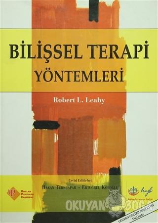 Bilişsel Terapi Yöntemleri - Robert L. Leahy - Hyb Yayıncılık