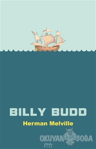 Billy Budd - Herman Melville - Zeplin Kitap
