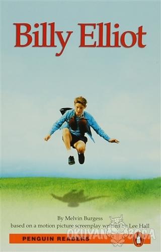 Billy Elliot - Level 3 - Melvin Burgess - Pearson Hikaye Kitapları