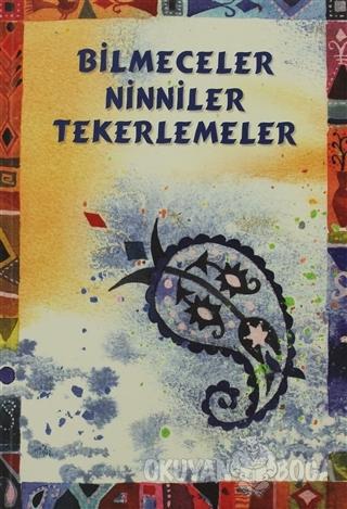 Bilmeceler Ninniler Tekerlemeler - Kolektif - Tudem Yayınları