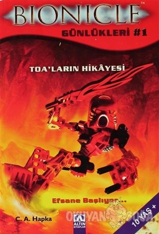 Bionicle Günlükleri 1 - C. A. Hapka - Altın Kitaplar