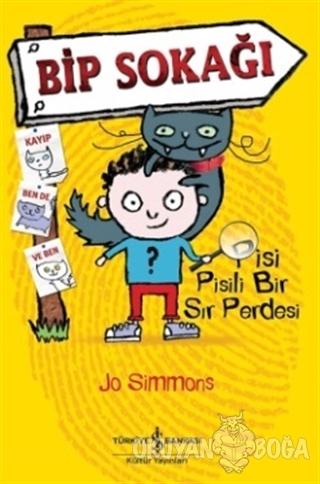 Bip Sokağı - Pisi Pisili Bir Sır Perdesi - Jo Simmons - İş Bankası Kül