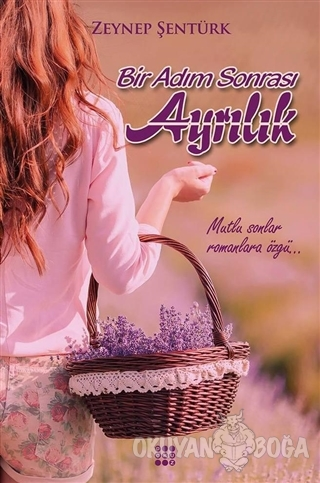 Bir Adım Sonrası Ayrılık - Zeynep Şentürk - Dokuz Yayınları