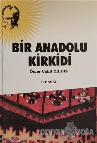 Bir Anadolu Kirkidi