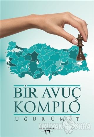 Bir Avuç Komplo - Uğur Ümit - Sokak Kitapları Yayınları