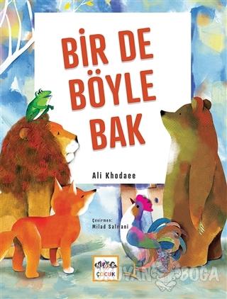 Bir De Böyle Bak (Ciltli) - Ali Khodaee - Nar Yayınları