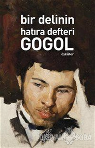Bir Delinin Hatıra Defteri - Nikolay Vasilyeviç Gogol - Antik Kitap