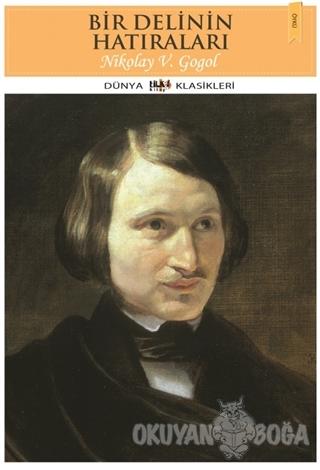 Bir Delinin Hatıraları - Nikolay Vasilyeviç Gogol - Tilki Kitap