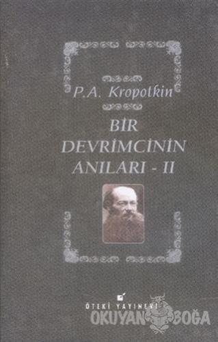 Bir Devrimcinin Anıları - 2 (Ciltli) - Pyotr Alekseyeviç Kropotkin - Ö