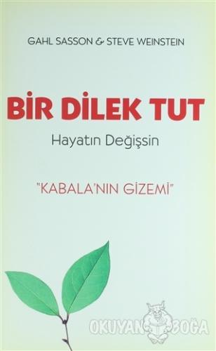 Bir Dilek Tut Hayatın Değişsin - Gahl Sasson - Butik Yayınları