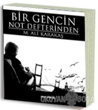 Bir Gencin Not Defterinden - Ali Karakaş - Sokak Kitapları Yayınları