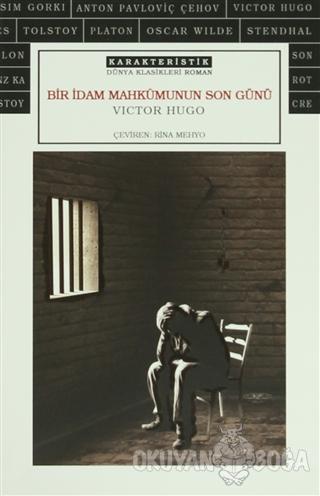Bir İdam Mahkumunun Son Günü (Ciltli) - Victor Hugo - Karakteristik