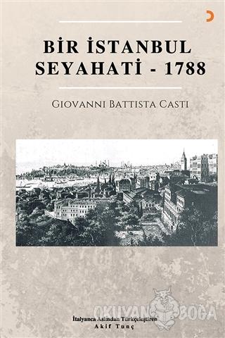 Bir İstanbul Seyahati - 1788