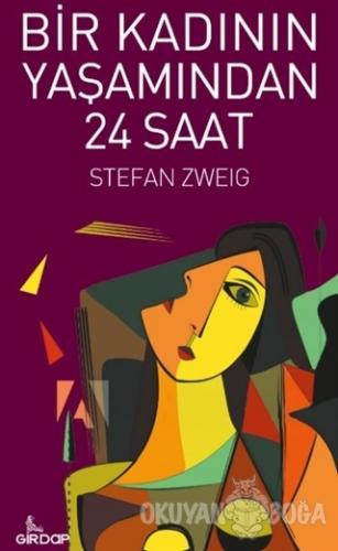 Bir Kadının Yaşamından 24 Saat - Stefan Zweig - Girdap Kitap