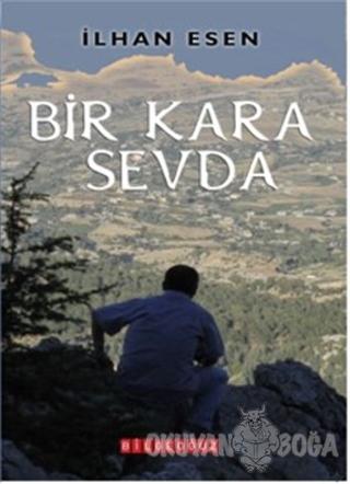 Bir Kara Sevda - İlhan Esen - Bilgeoğuz Yayınları