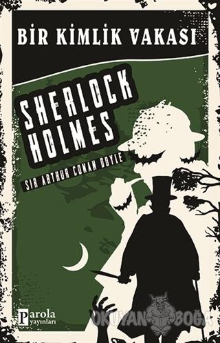 Bir Kimlik Vakası - Sherlock Holmes