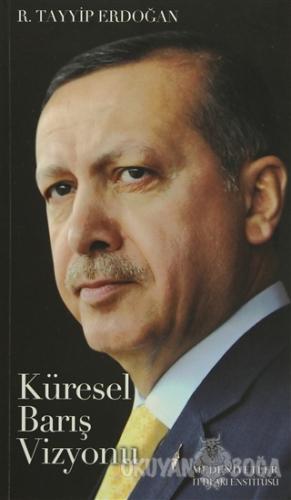 Bir Liderin Doğuşu Recep Tayyip Erdoğan - Küresel Barış Vizyonu (2 Kit