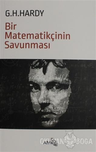 Bir Matematikçinin Savunması - G. H. Hardy - Afrika Yayınları