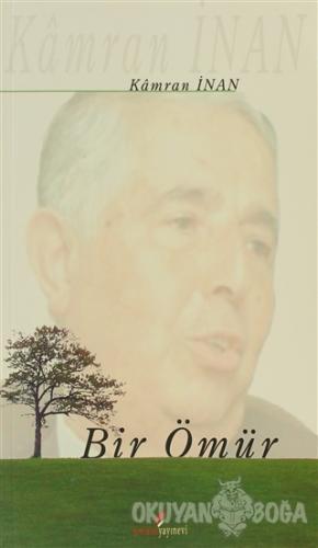 Bir Ömür - Kamran İnan - Berikan Yayınları
