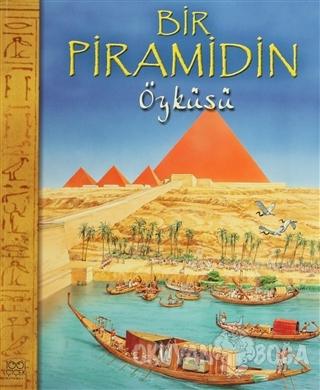 Bir Piramidin Öyküsü - Nicholas Harris - 1001 Çiçek Kitaplar