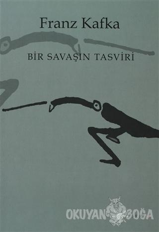 Bir Savaşın Tasviri - Franz Kafka - Altıkırkbeş Yayınları