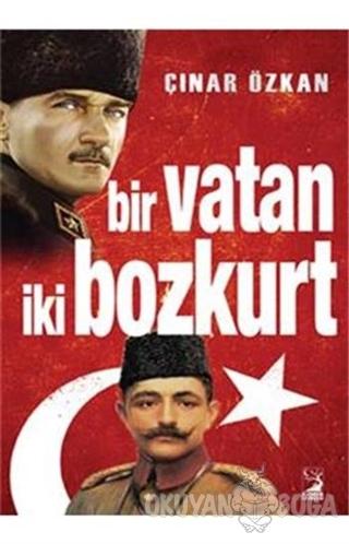 Bir Vatan İki Bozkurt - Çınar Özkan - Kamer Yayınları