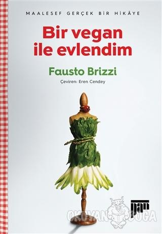 Bir Vegan ile Evlendim - Fausto Brizzi - Pan Yayıncılık