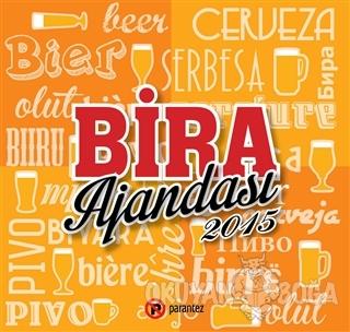 Bira Ajandası 2015 - Kolektif - Parantez Yayınları