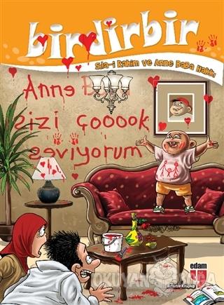 Birdirbir - Sıla-i Rahim ve Anne Baba Hakkı - Kolektif - EDAM