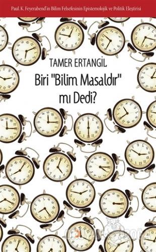 Biri Bilim Masaldır mı Dedi? - Tamer Ertangil - Cinius Yayınları