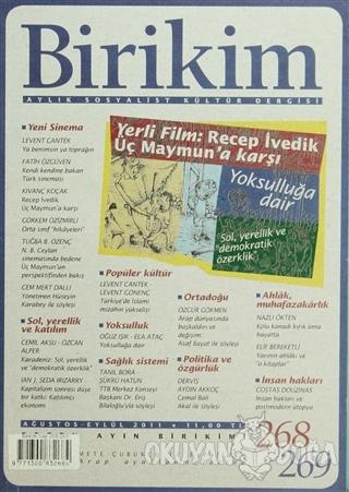 Birikim Aylık Edebiyat Kültür Dergisi Sayı: 268 - 269 - Kolektif - Bir