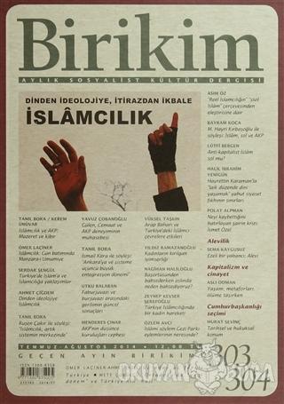 Birikim Aylık Edebiyat Kültür Dergisi Sayı: 303 - 304 - Kolektif - Bir