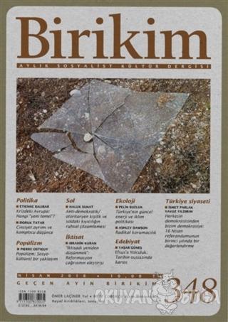 Birikim Aylık Sosyalist Kültür Dergisi Sayı: 348 Nisan 2018 - Kolektif