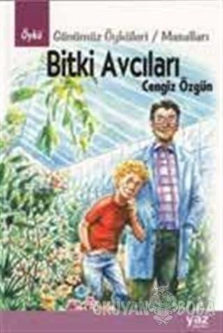 Bitki Avcıları - Cengiz Özgün - Yaz Yayınları