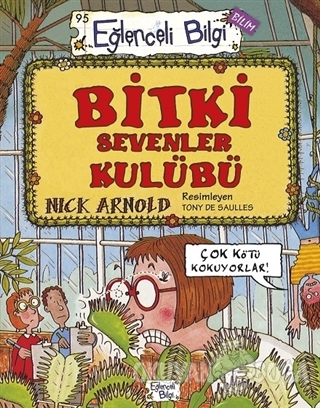 Bitki Sevenler Kulübü - Nick Arnold - Timaş Yayınları