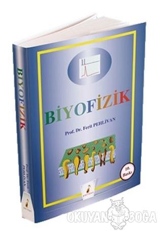 Biyofizik - Ferit Pehlivan - Pelikan Tıp Teknik Yayıncılık - Akademik