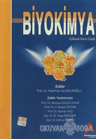 Biyokimya Açıklamalı Soru ve Cevaplı - Nurten Aksoy - Akademisyen Kita