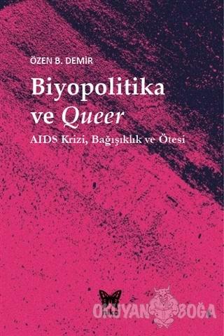Biyopolitika ve Queer (Ciltli)