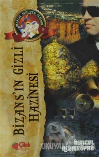 Bizans'ın Gizli Hazinesi - Ufaklık Serüven Peşinde 3 - Tuncel Altınköp