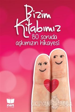 Bizim Kitabımız - Kolektif - Net Turistik Yayınları