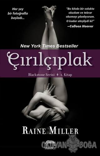 Blackstone Serisi 1. Kitap: Çırılçıplak - Raine Miller - Yabancı Yayın