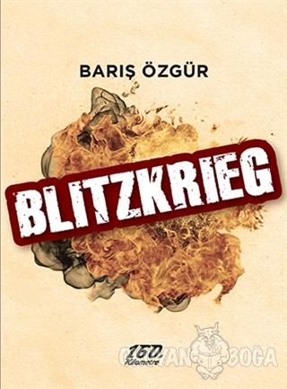 Blitzkrieg - Barış Özgür - 160. Kilometre Yayınevi