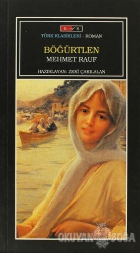 Böğürtlen - Mehmet Rauf - Bordo Siyah Yayınları