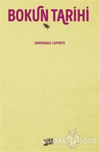 Bokun Tarihi - Dominique Laporte - Altıkırkbeş Yayınları